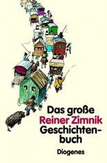 Das grosse Reiner Zimnik Geschichtenbuch