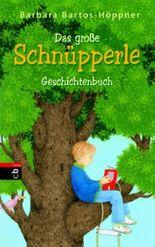 Das große Schnüpperle-Geschichtenbuch