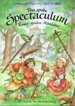 Das grosse Spectaculum