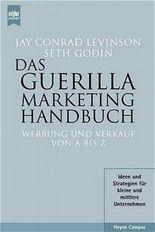 Das Guerilla Marketing Handbuch