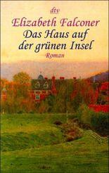 Das Haus auf der grünen Insel