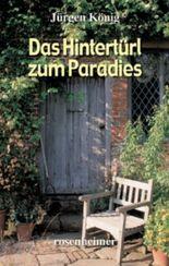 Das Hintertürl zum Paradies