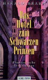 Das Hotel zum schwarzen Prinzen