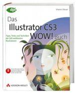 Das Illustrator CS3 WOW! Buch, m. CD-ROM