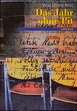 Das Jahr ohne Pit. Ein Tagebuch. ( Ab 12 J.).