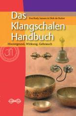 Das Klangschalen-Handbuch