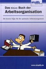 Das kleine Buch der Arbeitsorganisation