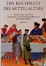 Das Kochbuch des Mittelalters