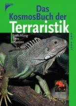 Das Kosmos-Buch der Terraristik