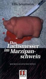 Das Lachsmesser im Marzipanschwein