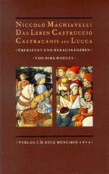 Das Leben Castruccio Castracanis aus Lucca