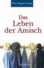 Das Leben der Amisch