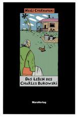 Das Leben des Charles Bukowski