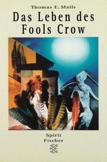 Das Leben des Fools Crow