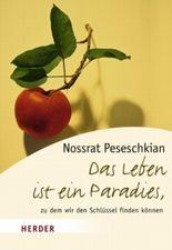 Das Leben ist ein Paradies zu dem wir den Schlüssel finden können