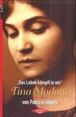 Das Leben kämpft in mir - Tina Modotti