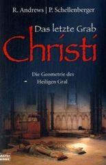 Das letzte Grab Christi