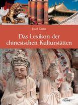 Das Lexikon der chinesischen Kulturstätten
