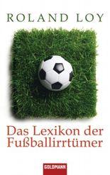 Das Lexikon der Fußballirrtümer