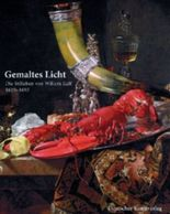 Das Licht von Willem Kalf (1619-1693)