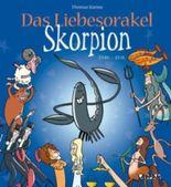 Das Liebesorakel - Skorpion