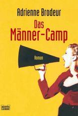 Das Männer-Camp
