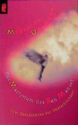 Das Martyrium des San Manuel