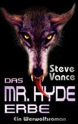 Das Mr. Hyde-Erbe