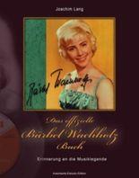 Das offizielle Bärbel Wachholz Buch