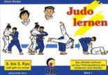 Das offizielle Lehrbuch des Deutschen Judo Bundes (DJB) e.V. zur Kyu-Prüfungsordnung / Judo lernen
