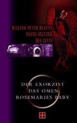 Das Omen / Der Exorzist / Rosemaries Baby