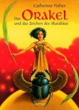 Das Orakel und das Zeichen des Skarabäus