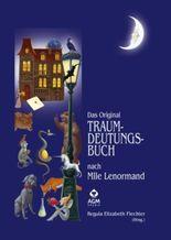 Das Original Traumdeutungsbuch nach Mlle Lenormand