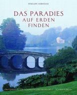 Das Paradies auf Erden finden