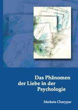 Das Phänomen der Liebe in der Psychologie