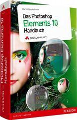 Das Photoshop Elements 10 Handbuch
