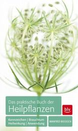 Das praktische Buch der Heilpflanzen