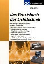 Das Praxisbuch der Lichtechnik