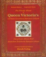 Das private Album von Queen Victoria's deutscher Erzieherin Baronin Lehzen /The Private Album of Queen Victoria's German Governess Baroness Lehzen