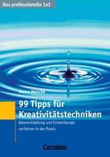 Das professionelle 1 x 1 / 99 Tipps für Kreativitätstechniken