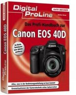 Das Profi-Handbuch zur Canon EOS 40D