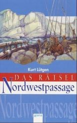 Das Rätsel Nordwestpassage