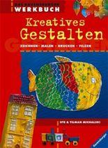 Das Ravensburger Werkbuch Kreatives Gestalten