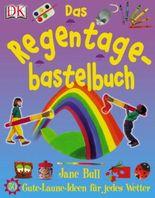 Das Regentage-Bastelbuch