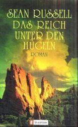 Das Reich unter den Hügeln