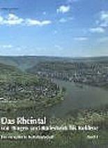 Das Rheintal von Bingen und Rüdesheim bis Koblenz