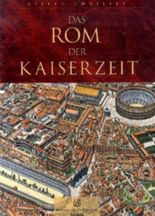 Das Rom der Kaiserzeit