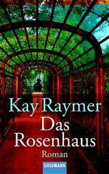 Das Rosenhaus