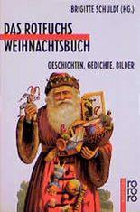 Das Rotfuchs Weihnachtsbuch