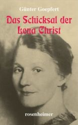 Das Schicksal der Lena Christ